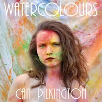Water Colors - EP — Cait Pilkington
