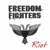 Riot — Freedom Fighters
