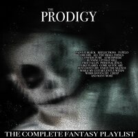 The Prodigy - Complete Fantasy Playlist — сборник