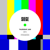 Thursday Jam — Siege