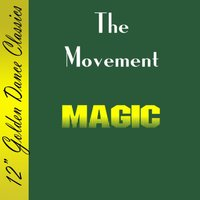 Magic — The Movement