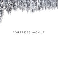 Fortress — Woolf