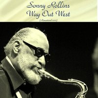 Way out West — Shelly Manne / Ray Brown, Sonny Rollins