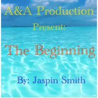 The Beginning — Jaspin Smith