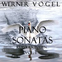 Piano Sonatas, Vol. 1 — Werner Vogel
