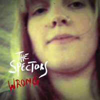 Wrong — The Spectors