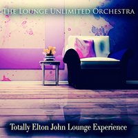Totally Elton John Lounge Experience — The Lounge Unlimited Orchestra