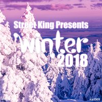 Street King Presents Winter 2018 — сборник