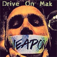 Weapon — Drive on Mak