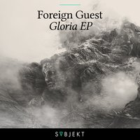 Gloria EP — Foreign Guest