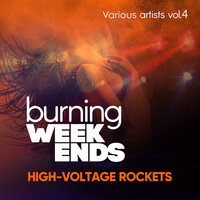Burning Weekends (High-Voltage Rockets), Vol. 4 — сборник