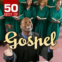50 Best of Gospel — сборник