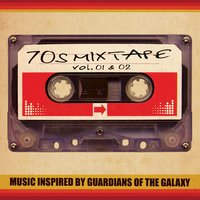 70's Mixtape Vol. 1 & 2 - Music Inspired by Guardians of the Galaxy — сборник