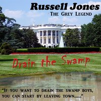 Drain the Swamp — Russell Jones