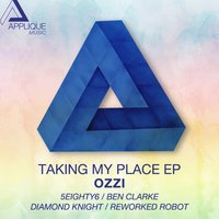 Taking My Place EP — Ozzi