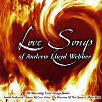 Love Songs of Andrew Lloyd Webber — Andrew Lloyd Webber