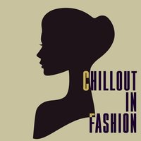Chillout in Fashion — сборник