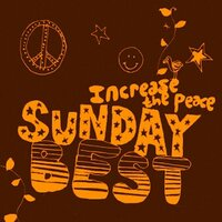 Sunday Best: Increase the Peace, Vol. 5 — сборник