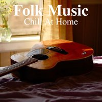Folk Music Chill At Home — сборник