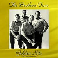 The Brothers Four Golden Hits — The Brothers Four