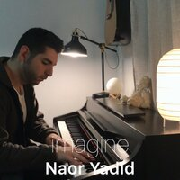 Imagine (Piano Arrangement) — Naor Yadid