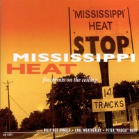 Footprints on the Ceiling — Mississippi Heat