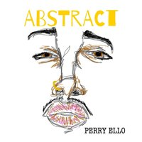 Abstract — Perry Ello
