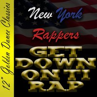 Get Down on Ti Rap — New York Rappers