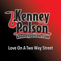 Love on a Two Way Street — Kenney Polson