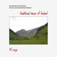 Traditional Music of Ireland — Kurrenden & Choralchor der St.-Johannis-Kirche Rostock