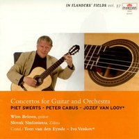 In Flanders' Fields, Vol. 57: Concertos for Guitar and Orchestra — Slovak Sinfonietta, Piet Swerts, Wim Brioen | Slovak Sinfonietta, Tom van den Eynde, Jozef van Looy, Wim Brioen