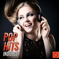 Pop Hits Indulge — сборник