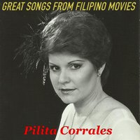 Great Songs from Filipino Movies — Pilita Corrales