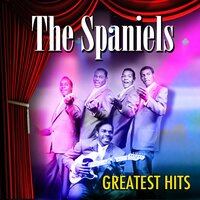 Greatest Hits — Spaniels