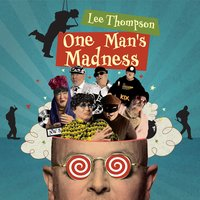 Lee Thompson: One Man's Madness — сборник
