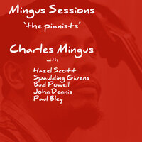 Mingus Sessions The Pianists — сборник
