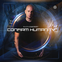 Confirm Humanity — Mark Sherry