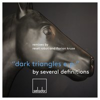 Dark Triangles EP — Several Definitions