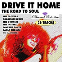 Drive It Home, The Road to Soul — сборник
