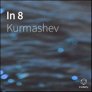 Kurmashev - In 8 Новости шоу бизнеса