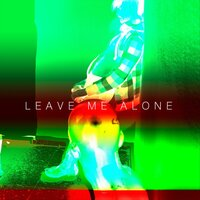 Leave Me Alone — Arion