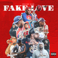 Fake Love — Philthy Rich
