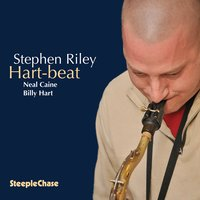 Hart-Beat — Billy Hart, Neal Caine, Stephen Riley