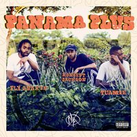 Panama Plus — TUAMIE, Fly Anakin, Koncept Jack$on