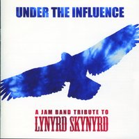 Under the Influence: A Jam Band Tribute to Lynyrd Skynyrd — сборник
