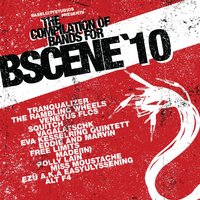 The Compilation of Bands for Bscene'10 — сборник