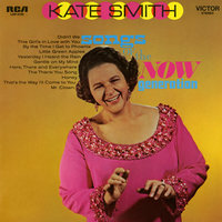 Songs of the Now Generation — Kate Smith