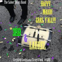 3rd & Laurel (Lau Rell) — The Sabor! Brass Band