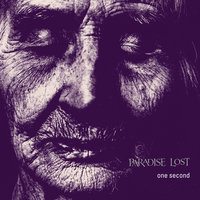 One Second (20th Anniversary) — Paradise Lost