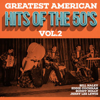 Greatest American Hits Of The 50's Vol.2 — Eddie Cochran